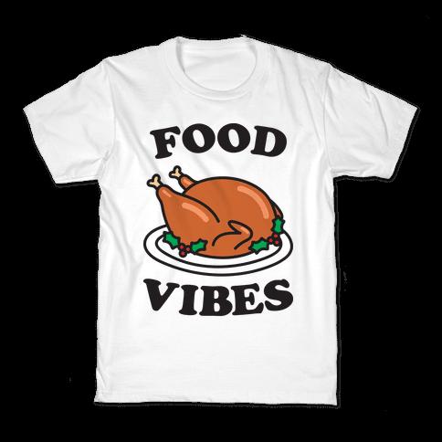 Food Vibes Kids T-Shirt