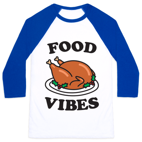 Food Vibes Baseball Tee