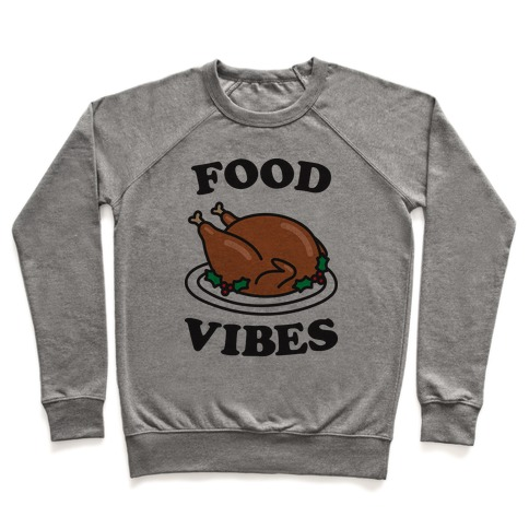Food Vibes Pullover