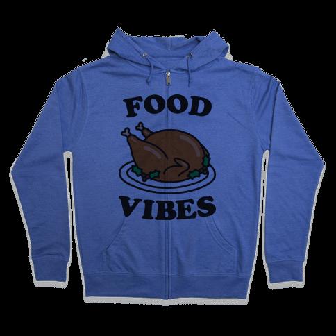 Food Vibes Zip Hoodie