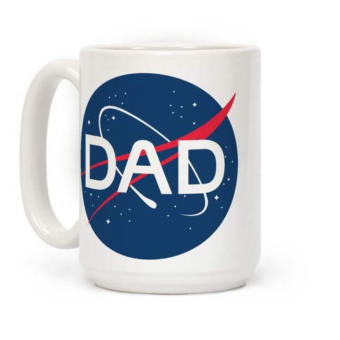 DAD Nasa Parody Coffee Mug