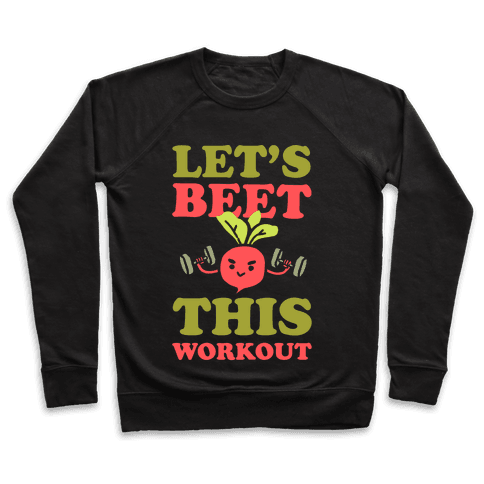 Let's Beet This Workout Pullover