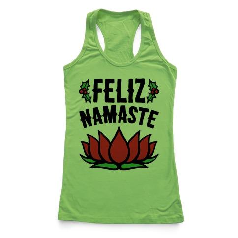 Feliz Namaste Parody Racerback Tank Top
