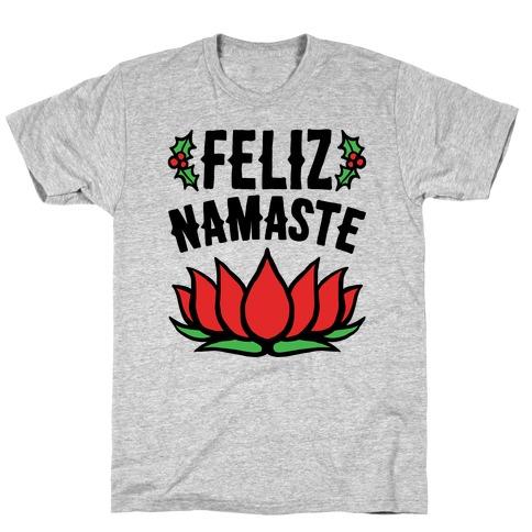 Feliz Namaste Parody T-Shirt