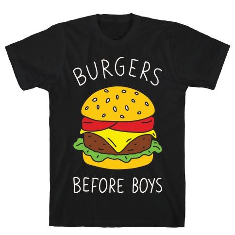 Burgers Before Boys Mens T-Shirt