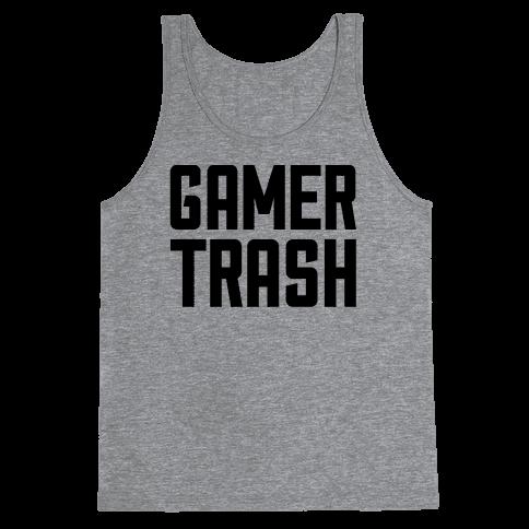 Gamer Trash Tank Top