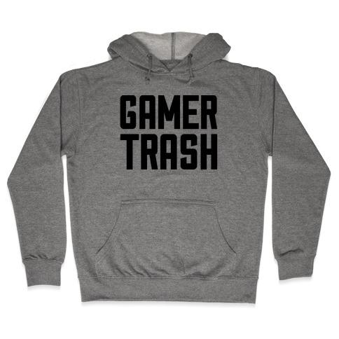 Gamer Trash Hooded Sweatshirt