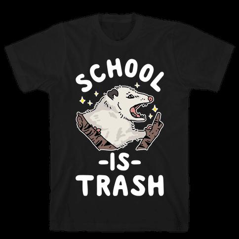 School Is Trash Opossum Mens/Unisex T-Shirt