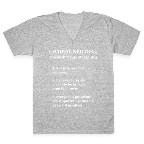 Chaotic Neutral Definition V-Neck Tee Shirt