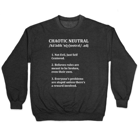 Chaotic Neutral Definition Pullover