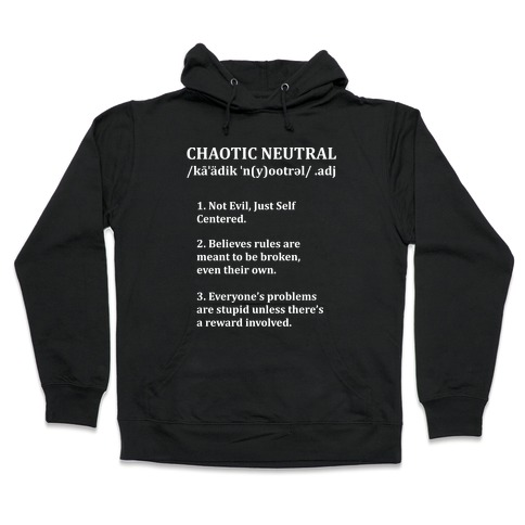 Chaotic Neutral Definition Hooded Sweatshirt
