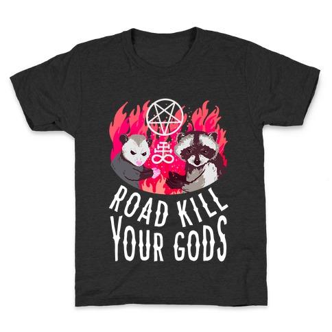 Road Kill Your Gods Kids T-Shirt