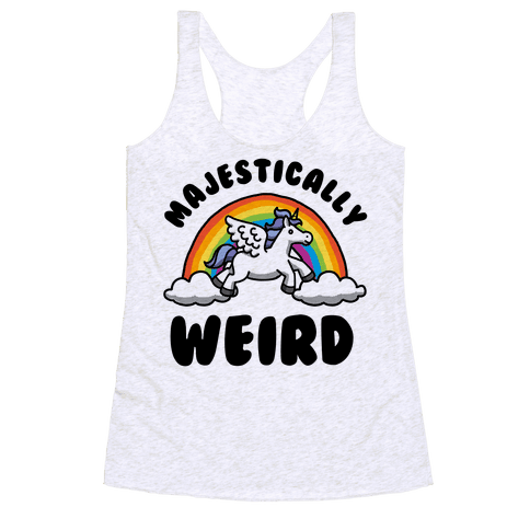 Majestically Weird Racerback Tank Top