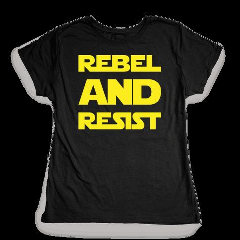 Rebel and Resist Parody White Print Womens T-Shirt