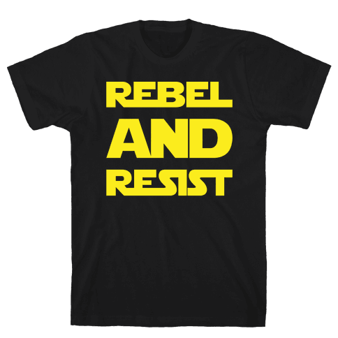 Rebel and Resist Parody White Print Mens T-Shirt