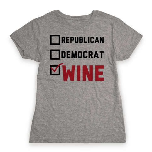 Republican Democrat Wine Womens T-Shirt