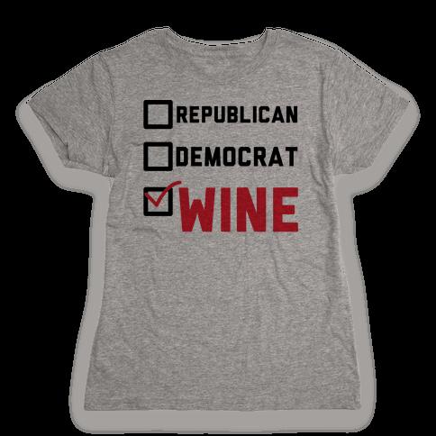 Republican Democrat Wine Womens T-Shirt