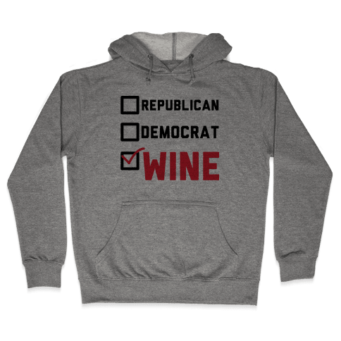 Republican Democrat Wine Hooded Sweatshirt