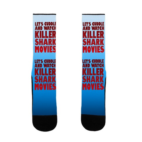 Let's Cuddle and Watch killer shark movies Sock
