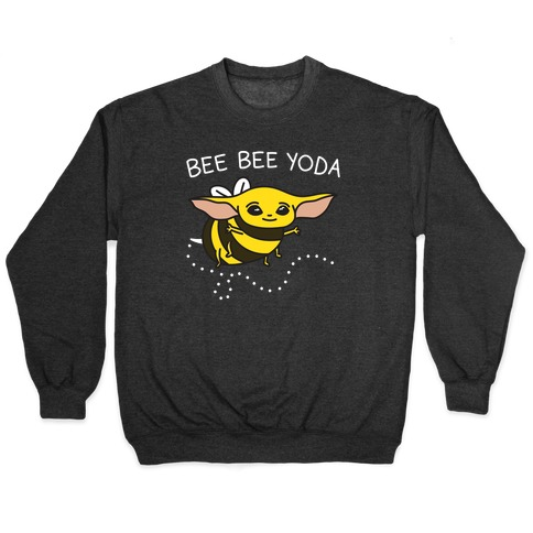 Bee Bee Yoda Pullover
