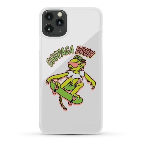 Chupaca-BRUH Phone Case