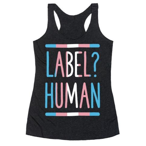 Label? Human Trans Pride Racerback Tank Top