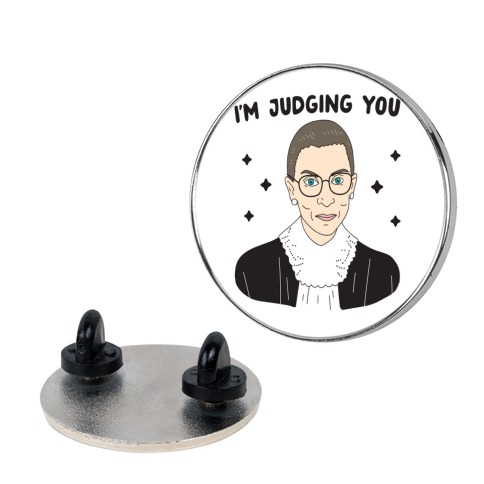 I'm Judging You (Ruth Bader Ginsburg) Pin