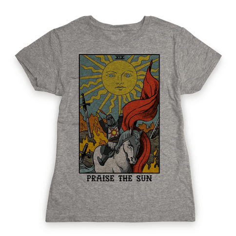 Praise The Sun Tarot Card Womens T-Shirt