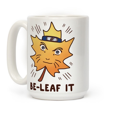 Be-Leaf It Coffee Mug