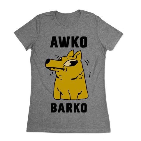 Awko Barko Womens T-Shirt