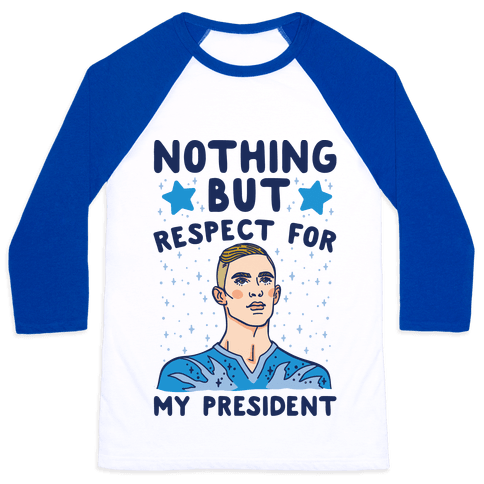Nothing But Respect For My President Adam Rippon Parody Baseball Tee