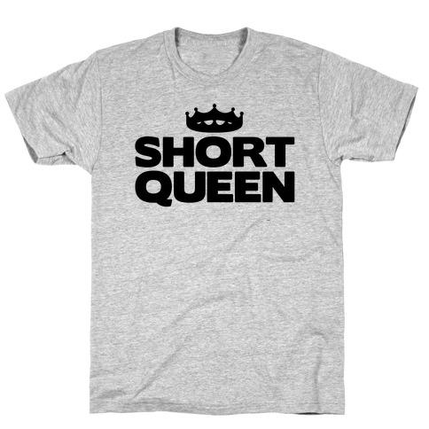 Short Queen T-Shirt