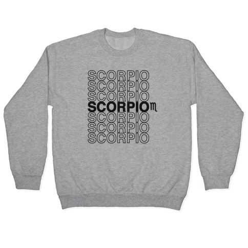 Scorpio - Zodiac Thank You Parody Pullover