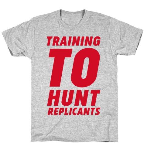 Training To Hunt Replicants T-Shirt