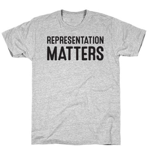 Representation Matters T-Shirt