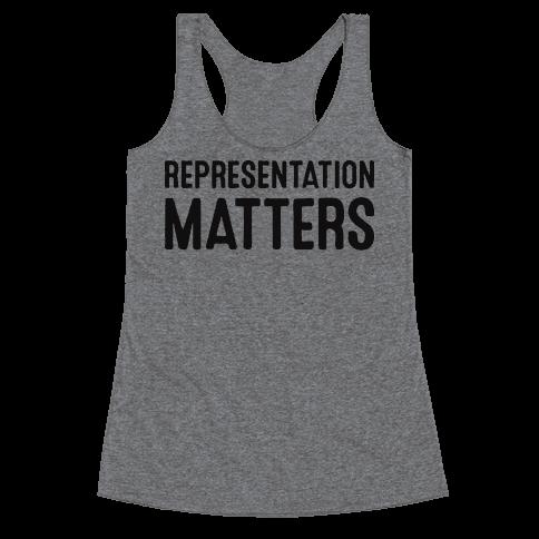 Representation Matters Racerback Tank Top