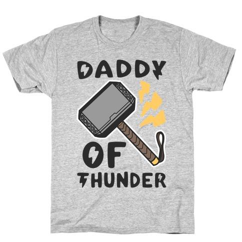 Daddy of Thunder Mens/Unisex T-Shirt