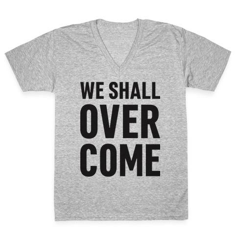 We Shall Overcome V-Neck Tee Shirt