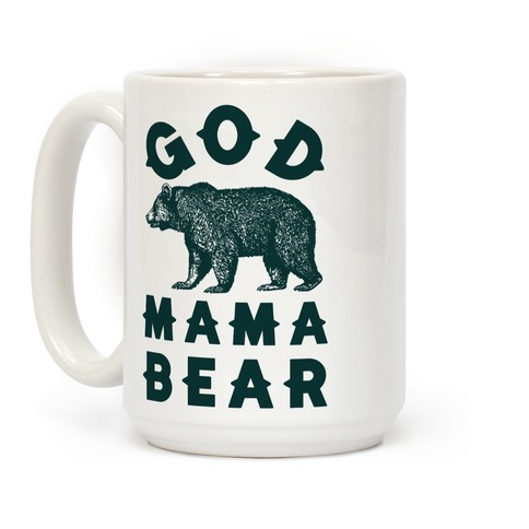 God Mama Bear Coffee Mug