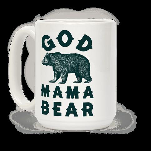 God Mama Bear Coffee Mug