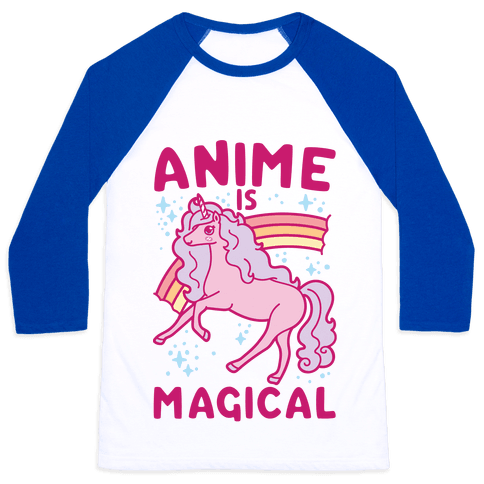 Anime Is Magical Baseball Tee