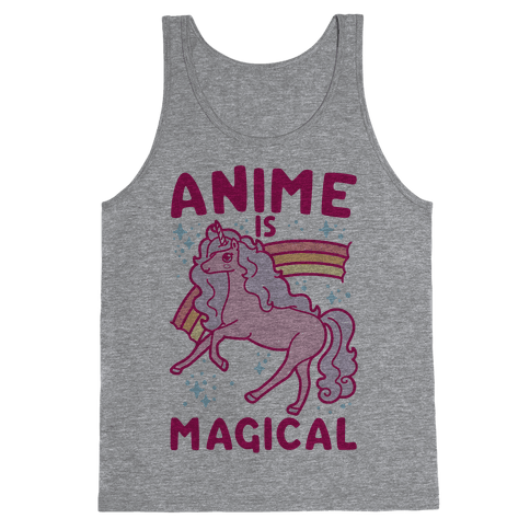 Anime Is Magical Tank Top