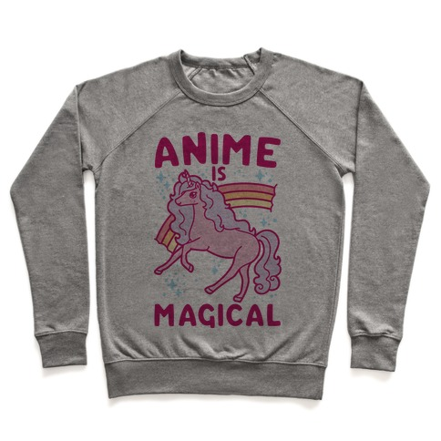 Anime Is Magical Pullover