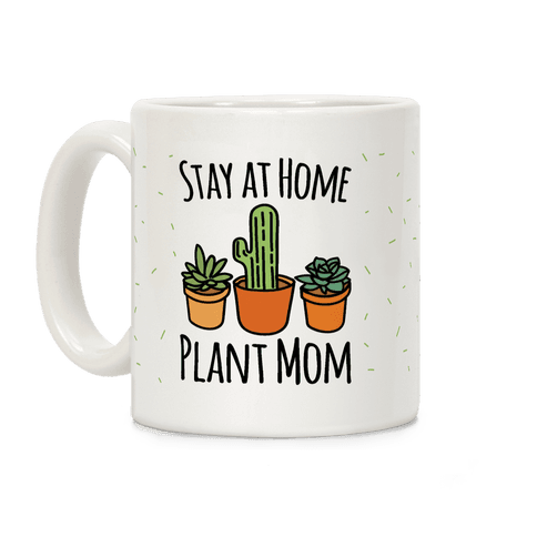 Stay At Home Plant Mom Coffee Mug