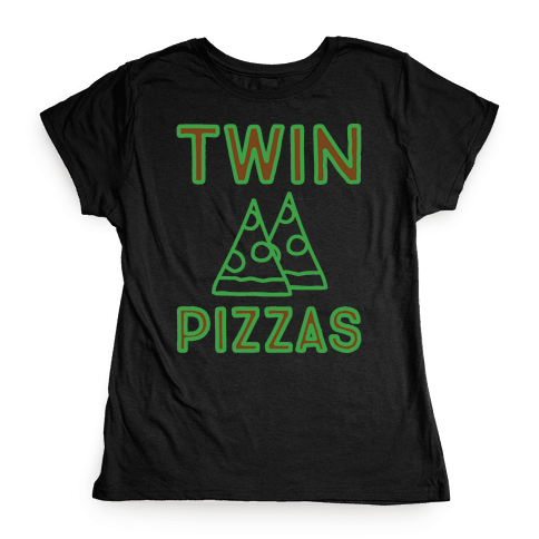 Twin Pizzas Parody White Print Womens T-Shirt