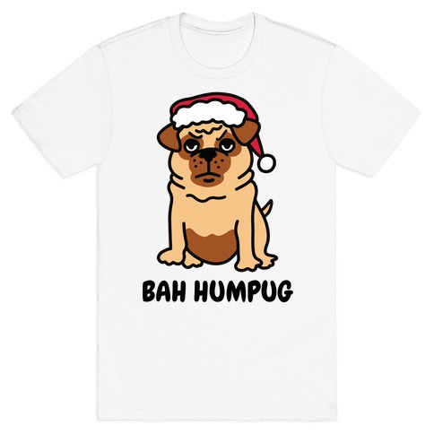 Bah Humpug Pug T-Shirt