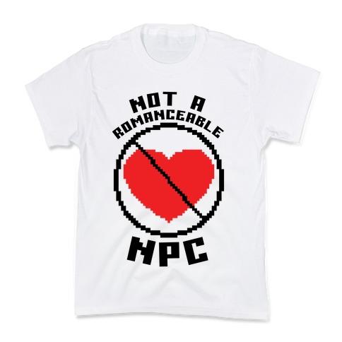 Not A Romanceable NPC Kids T-Shirt