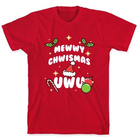 Mewwy Chwismas UwU T-Shirt