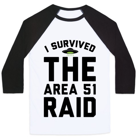 I Survived The Area 51 Raid Parody Baseball Tee
