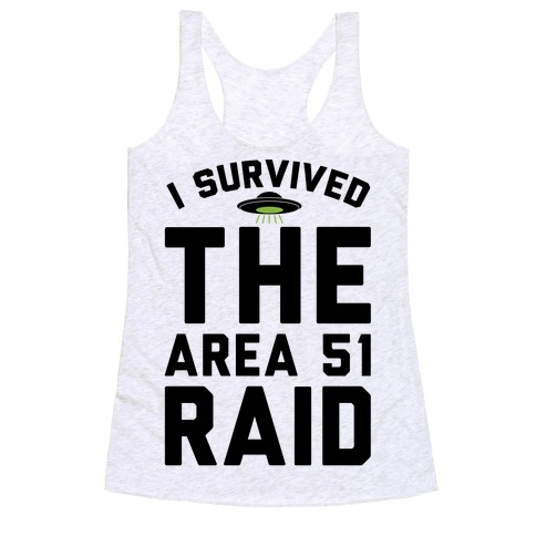 I Survived The Area 51 Raid Parody Racerback Tank Top